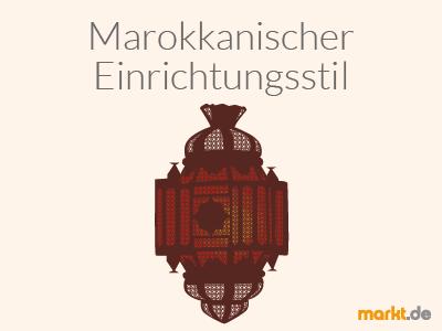 Marokkanischer Einrichtungsstil