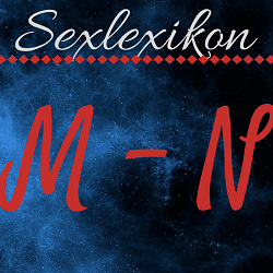 Sexlexikon: M - N